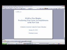 SOAR to New Heights: Proclaiming Your Career Accomplishments in the New Year. Video by Center for Career Education at Columbia University.