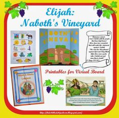 Elijah & Naboth's Vineyard with printables for a science board visual (or small bulletin board)