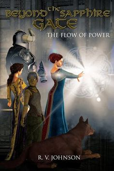 Beyond the Sapphire Gate (The Flow of Power, #1) by R.V. Johnson - @R_V_Johnson, #Epic, #Fantasy, 4 out of 5 (very good) - August