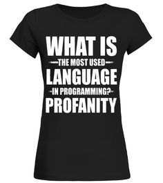 What Is The Most Used Language In Programming Profanity curling t shirt,usa curling shirt,curling sport t shirt,curling shirt,