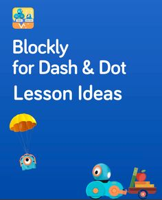 Dash and Dot Lesson Ideas Dash And Dot Robots, Dash Robot, Digital Playground, Coding For Kids, Instructional Technology, Learn To Code, Robotics, Computer Science, Teacher Stuff