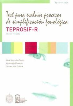 Test para Evaluar Procesos de Simplificación Fonológica (TEPROSIF-R) Psychology, Activities, Ideas, Children's Library, Speech Pathology, Speech Therapy, Vocabulary, Learning, Dyslexia