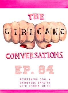 The Girl Gang Conversations podcast