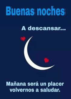 Cute Good Night, Good Night Wishes, Good Night Moon, Good Morning Good Night, Good Night Quotes, Goodnight Snoopy, Good Day Messages, Spanish Inspirational Quotes, Emoji Love