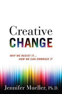 """Read """"Creative Change Why We Resist It . How We Can Embrace It"""" by Jennifer Mueller, PhD available from Rakuten Kobo. """"This book completely changed the way I think about creative innovation. A must read"""" (Cal Newport, bestselling au. It Pdf, Progressive Web Apps, Book Recommendations, Book Lists, Free Ebooks, Audio Books, Books To Read, Change, Canning"""