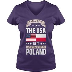 May Live in USA Story Began in Poland Flag T-Shirt T-Shirts  #gift #ideas #Popular #Everything #Videos #Shop #Animals #pets #Architecture #Art #Cars #motorcycles #Celebrities #DIY #crafts #Design #Education #Entertainment #Food #drink #Gardening #Geek #Hair #beauty #Health #fitness #History #Holidays #events #Home decor #Humor #Illustrations #posters #Kids #parenting #Men #Outdoors #Photography #Products #Quotes #Science #nature #Sports #Tattoos #Technology #Travel #Weddings #Women