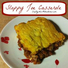 Crafty Home Improvement (Mis)Adventures: Sloppy Joe Casserole