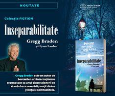 🤩O nouă apariție la Editura Atman  📖INSEPARABILITATE  Gregg Braden și Lynn Lauber  👉Gregg Braden și-a dedicat mai bine de 26 de ani din viață în căutarea secretelor vieții încifrate în cele mai valoroase tradiții ale Pământului, în îndepărtate lăcașuri religioase din Egipt, Peru și Tibet. Opera lui Gregg ne arată într-un mod incontestabil că soluția viitorului nostru constă în înțelepciunea trecutului. Greggs, Magick, Author