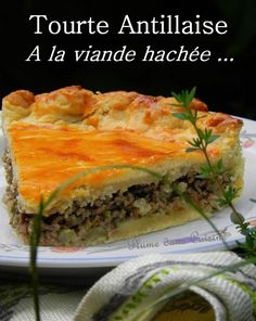 tourte antillaise - The Best New Orleans Recipes Haitian Food Recipes, Best Mexican Recipes, My Recipes, Cooking Recipes, Ethnic Recipes, Look And Cook, New Orleans Recipes, Food Presentation, Healthy Cooking