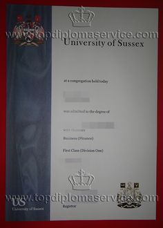 University of Sussex certificate, buy fake UK degree online. http://www.topdiplomaservice.com/ buy degree, buy diploma, make degree, make diploma.  please feel free to contact me.  skype: diploma.service  e-mail: topdiplomaservice@outlook.com QQ:601199036