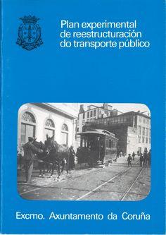 PLAN experimental de reestructuración do transporte público / Axuntamento da Coruña. -- [A Coruña : Caixa de Aforros de Galicia, 1981]. -- [44] p. : planos ; 24 cm. 1. Liñas de autobuses-A Coruña