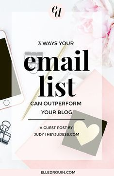 3 ways your email list can outperform your blog - why you need an email list for your online business.