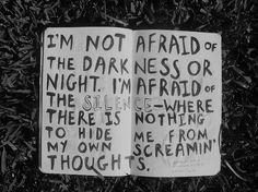 afraid of the silence