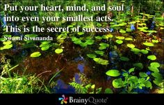 Enjoy the best Swami Sivananda Quotes at BrainyQuote. Quotations by Swami Sivananda, Indian Philosopher, Born September Share with your friends. Brainy Quotes, Motivational Quotes, Inspirational Quotes, Quotable Quotes, Uplifting Quotes, Soul Quotes, Life Quotes, Year Quotes, Secret To Success