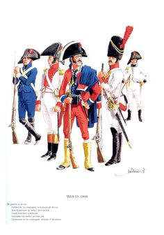 Spanish; Militia 1808. L to R Fusilier of the Stationed Company of Rosas, sous Lieutenant Provincial Militia, Stationed forest Guard, Grenadier Provincial Militia & Lieutenant of the company of Alcantara City