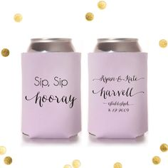 Sip Sip Hooray! - Custom Koozie - Wedding Favor - Engagement Party Gift - Personalized - Coolie Coozie Huggie - Custom Order   by CherishByNoel, $70.00