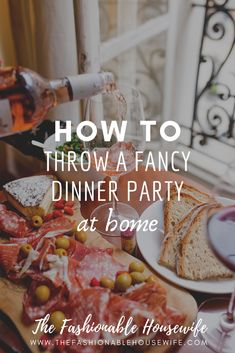 How to Throw a Fancy Dinner Party at Home - The Fashionable .- How to Throw a Fancy Dinner Party at Home Elegant Dinner Party, Dinner Party Menu, Formal Dinner, Holiday Dinner, Christmas Dinners, French Dinner Parties, Fancy Party, Christmas Recipes, Fast Dinner Recipes