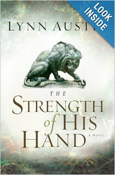 The Strength of His Hand (Chronicles of the Kings #3): Lynn Austin: 9780764229916: Amazon.com: Books