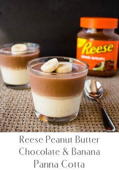 Peanut Butter Chocolate and Banana Panna Cotta Peanut Butter Recipes, Creamy Peanut Butter, Chocolate Peanut Butter, Delicious Desserts, Dessert Recipes, Dessert Ideas, Brownies, Hershey Recipes, Cheesecake
