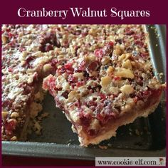 Cranberry Walnut Squares: ingredients, directions, and a special tip from The Elf to make this delicious holiday bar cookie recipe. Cake Mix Cookie Recipes, Chocolate Cookie Recipes, Oatmeal Chocolate Chip Cookies, Cake Mix Cookies, Cranberry Squares Recipe, Cranberry Recipes, Easy No Bake Cookies, Cookies For Kids, Cherry Cookies
