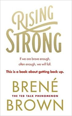 Laste Ned eller Lese På Net Rising Strong Bok Gratis PDF/ePub - Brené Brown, 'Thanks to Brené Brown I learned how to be vulnerable… a life changer' Miranda Hart The physics of vulnerability is. Brene Brown, Got Books, Books To Read, It Pdf, Rising Strong, This Is A Book, What To Read, Free Reading, Book Photography