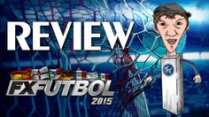 FX Fútbol 2015 - Review