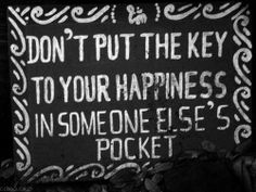 Happiness starts with you!