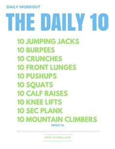 Looking for a quick beginner's daily workout routine without equipment that you can do at home? The Daily Ten is a workout you can do anywhere!