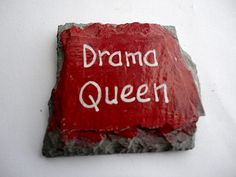Refrigerator magnet hand painted Drama Queen by kpdreams on Etsy, $5.00
