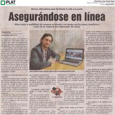 Aseguratefacil: Entrevista a Juan Camilo Ayala en el diario El Periódico de Colombia (25/04/14)