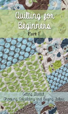 Quilting for Beginners- Part 1 in a step-by-step quilting for beginners series. Learn to choose your fabric, calculate how much you need, and purchase your supplies. From TheGraciousWife.com