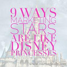 Nine ways some marketing stars are like Disney princesses: http://marisagoudy.com/not-your-marketing-story/