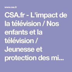 CSA.fr - L'impact de la télévision / Nos enfants et la télévision / Jeunesse et protection des mineurs / Le suivi des programmes / Télévision / Accueil