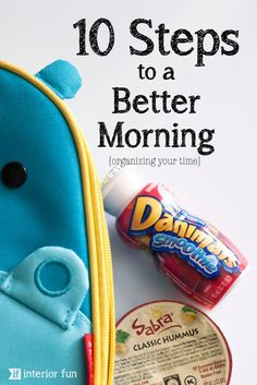 Starting a new school semester with your kids? Have a hard time getting out the door in the morning? Are you always late? Check out these 10 Steps to a Better Morning!