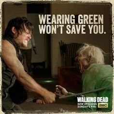ST. Patrick's Day - The Walking Dead