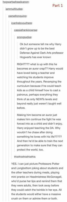 What WAS with him wanting to be an Auror? Ginny could retire to be a Quidditch coach, and the whole family could be together all year.