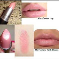 Mac Creme cup Maybelline Pink please