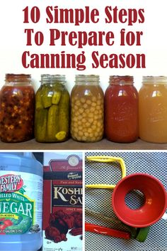 10 Simple Steps To Prepare For Canning Season. Get prepared and enjoy a smooth-running food preservation season!