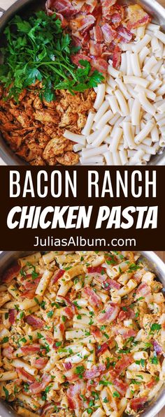 Bacon Ranch Chicken Pasta #ranch #pasta