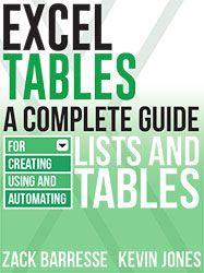 Excel Tables by Zack Barresse & Kevin Jones