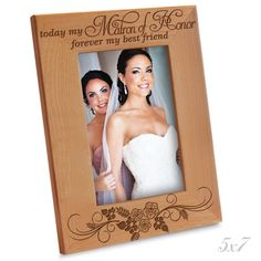 Bella Busta - Today my ' MATRON OF HONOR ' ,Forever my best friend - Engraved Natural Wood Picture Frame (5' x 7' Vertical) * Check out the image by visiting the link. (This is an affiliate link and I receive a commission for the sales)