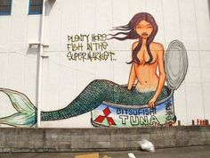 Street art by Mau Mau  Also, don't trust the labels on your groceries