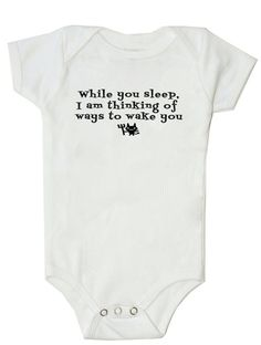 Funny Baby Onesie Funny Bodysuit While You Sleep...... Baby boy onesie baby girl onesie
