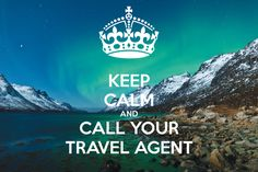 'KEEP CALM AND CALL YOUR TRAVEL AGENT' Poster