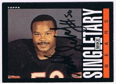 #1 MLB #2 Bear 1981-1992	 1985 Topps Mike Singletary Autographed Card