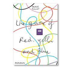 Hervé Tullet's The Game in the Dark and The Game of Red, Yellow andBlue