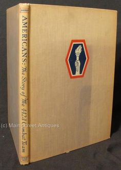 Americans-The-Story-of-The-442d-Combat-Team-442nd-History-1st-Ed-1946-Japanese
