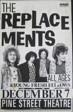 The Replacements with The Young Fresh Fellows. Pine Street Theater - Portland, Oregon. Paste-Up. Artist: Mike King