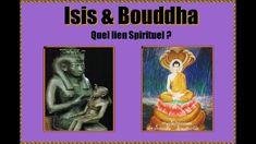 Thot L'Atlante Enseignements Immaculés: #2 ISIS & BOUDDHA, QUEL LIEN SPI...