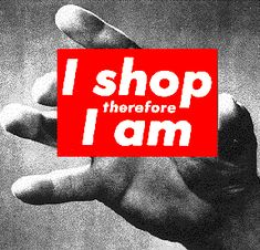View Untitled I shop therefore I am by Barbara Kruger on artnet. Browse upcoming and past auction lots by Barbara Kruger. Barbara Kruger Art, Art Basel, Supermarket, Consumer Culture, Kunst Online, Branding, Art Graphique, Popular Culture, Thought Provoking